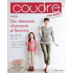 Hors série n°5 Coudre c'est facile - Des vêtements charmants et féminins