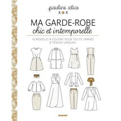 Ma garde robe chic et intemporelle