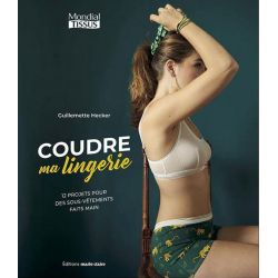 Coudre ma lingerie